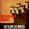 ReservoirFrogs