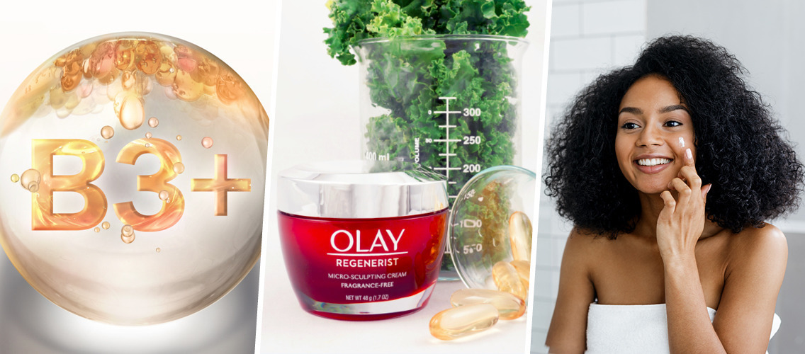 Show millennial women the magic behind Olay's Essential Vitamin B3!