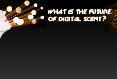 What is the future of digital scent?